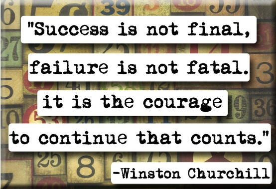 succes is not final and failure is not fatal.jpg
